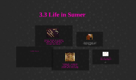Copy of 3.3 Life in Sumer