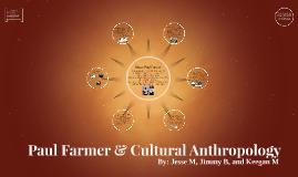 Paul Farmer & Cultural Anthropology