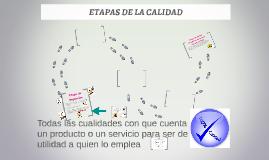 ETAPAS DE LA CALIDAD