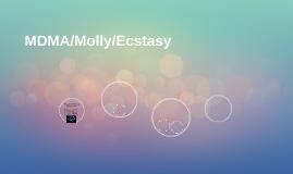 MDMA/Molly/Ecstasy