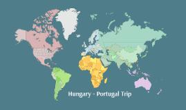 Hungary Portugal Trip