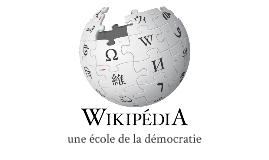 Wikipedia, une école de la démocratie