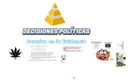Decisiones políticas basadas en evidencia
