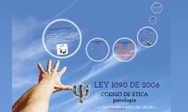Copy of LEY 1090 DE 2006
