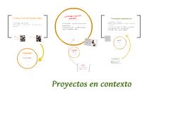Proyectos en contexto