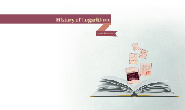 History of Logarithms