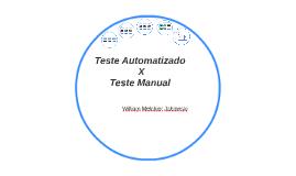 Teste Automatizado X Teste Manual - Comparaçao de Custos