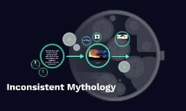Inconsistent Mythology