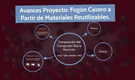 Avances Proyecto: Fogon Casero a Partir de Materiales Reutil