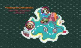 El Espanol En Tenochtitlan