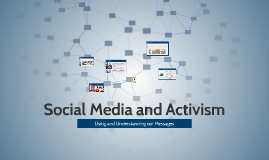 Copy of Social Media and Activism