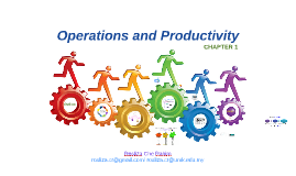 Copy of Chapter 1: OPERATION MANAGEMENT AND PRODUCTIVITY (HEIZER, RENDER, PEARSON 11th)