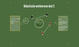 Didactische werkvormen deel 2 - thema 9