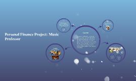 Personal Finance Project: Music Professor