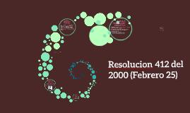 Copy of Resolucion 412 del 2000 (Febrero 25)