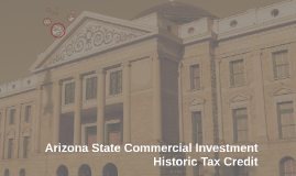 Arizona State Commercial Investment Historic Tax Credit