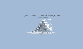 CREATIVE DIGITAL MEDIA PRODUCTION