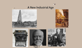 6--A New Industrial Age