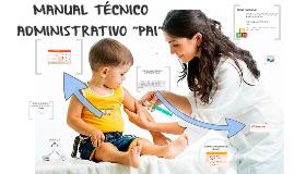 """MANUAL TÉCNICO ADMINISTRATIVO """"PAI"""""""