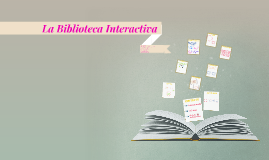 La Biblioteca Interactiva
