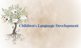 Child's Language Development