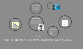 Kim-Anh and Amy's Assignment on Pythagoras.