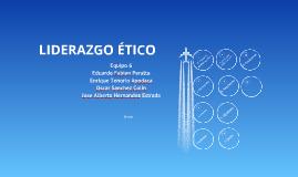 Copy of LIDERAZGO ÉTICO