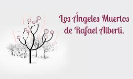 Copy of Los Ángeles Muertos de Rafael Alberti.
