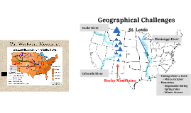 Geographic & Weather Obstacles to Westward Movement