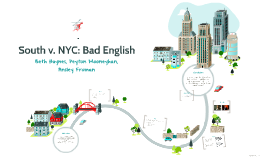 South v. NYC: Bad English