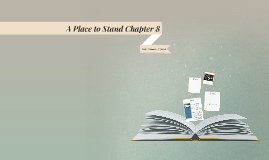 A Place to Stand Chapter 8