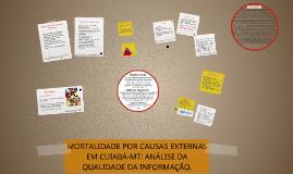 MORTALIDADE POR CAUSAS EXTERNAS EM CUIABÁ-MT: ANÁLISE DA QUA