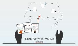 EL BALONCESTO- PALOMA GÓMEZ