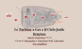 Le Turbine a Gas e il Ciclo Joule Brayton