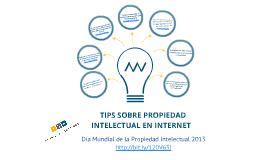 Copy of Día Mundial de la Propiedad Intelectual 2013