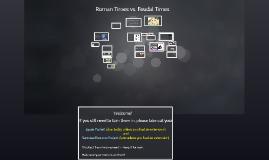 Roman Times vs. Feudal Times