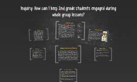 Inquiry: How can I keep 2nd grade students engaged during wh