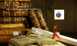 BIBLIOTECA DR. ULISES HERNÁNDEZ BAUTISTA