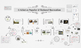 Cricket as Popular & Rational Recreation