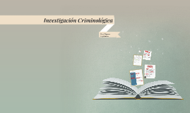 Investigacion Criminologica