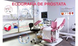 ECOGRAFÍA DE PRÓSTATA