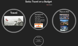 Swiss Travel on a Budget