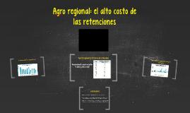 Agro regional: el alto costo de