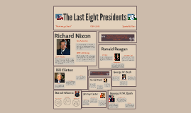 Last Eight Presidents