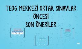 2016-17 TEOG MERKEZİ ORTAK SINAVLAR ÖNCESİ SON ÖNERİLER - Veli Sunumu