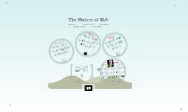 The History of ELA