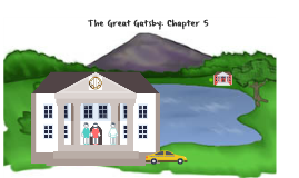 The Great Gatsby: Chapter 5