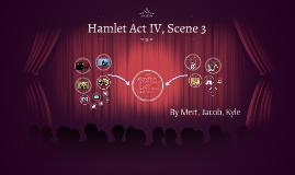 Hamlet Act IV, Scene 3