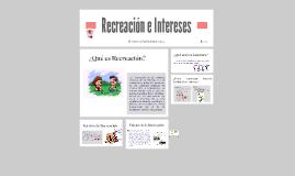 Copy of Recreación e Intereses