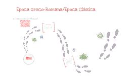 Época Greco-Romana/Época Clásica